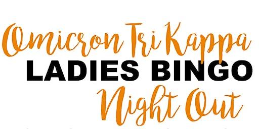 Omicron Tri Kappa Ladies Night Out Bingo