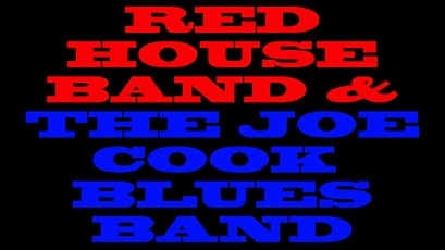 Red House Band & The Joe Cook Blues Band tickets