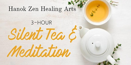 Silent Tea and Meditation tickets