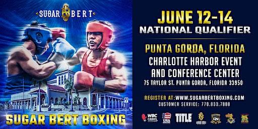 Sugar Bert Boxing Promotions Title Belt National Qualifier - Punta Gorda, FL June 12-14, 2020