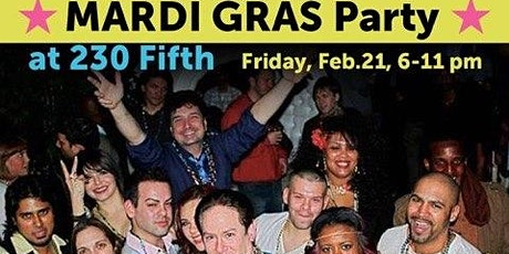 Happy Hour Mardi Gras Party at 230 Fifth, Free Admission (Front Elevators) tickets