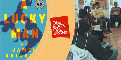 One Book One Bronx: A Lucky Man by Jamel Brinkley (Book Club) tickets