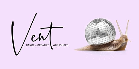 VENT Dance & Creative Session tickets
