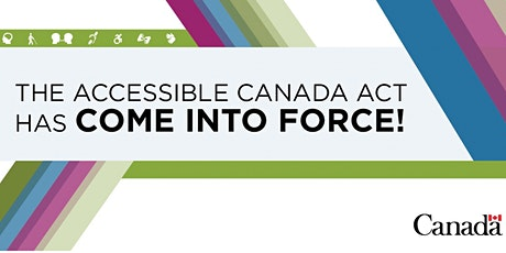 The Accessible Canada Act - How Does it Impact You? tickets