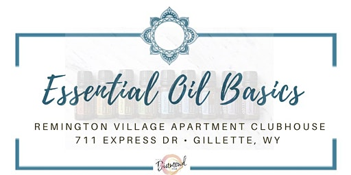 Essential Oil Back to Basics Class - Diamond Club Event