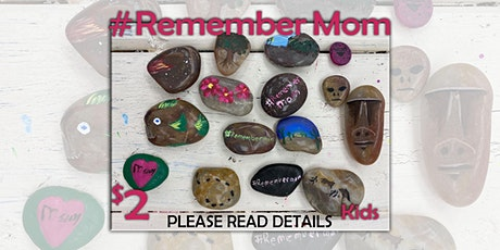RememberMom rock painting group for kids of loss tickets
