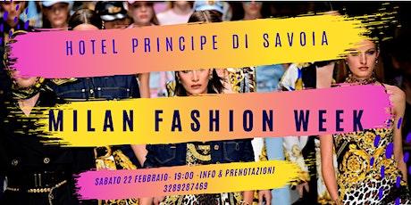 Milan Fashion Week - After Party @Hotel Principe di Savoia biglietti