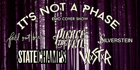 It's Not A Phase 2: Emo Cover Show (18+) tickets