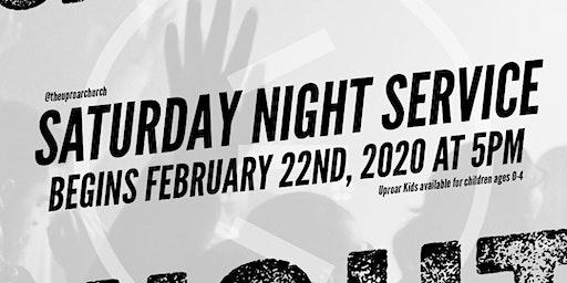 Uproar Church Presents: Saturday Night Service