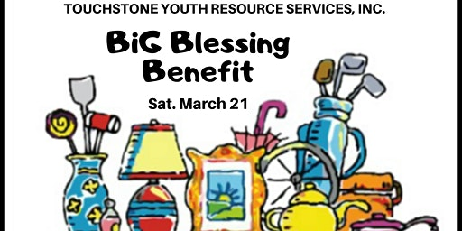 2020 BiG Blessing Benefit for Touchstone