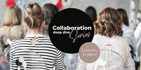 Collaboration Deep Dive Series Workshop tickets