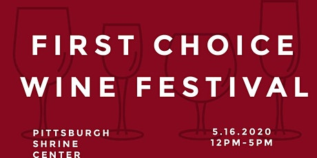 First Choice Wine Festival tickets