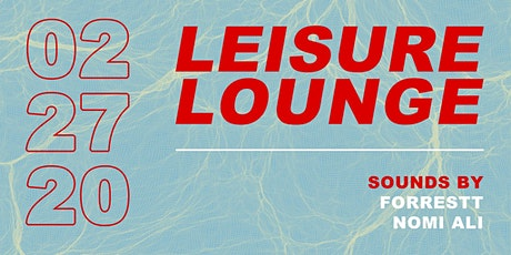 Leisure Lounge tickets