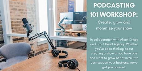 Podcasting 101 Workshop tickets