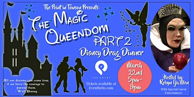 The Magic Queendom Part 2 Drag Dinner