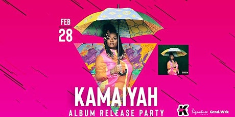 KAMAIYAH Album Release Party at Complex Oakland!! tickets