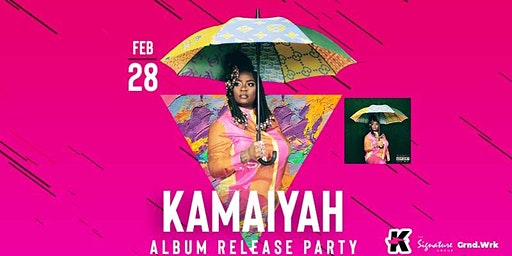 KAMAIYAH Album Release Party at Complex Oakland!!
