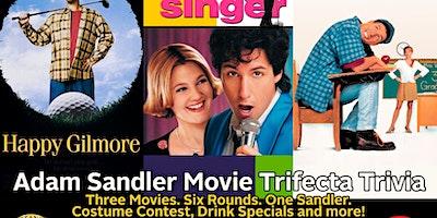 Adam Sandler Movie Trifecta Trivia - Free Event!