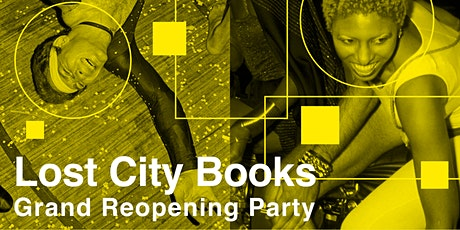 Lost City Books Grand Reopening Party tickets