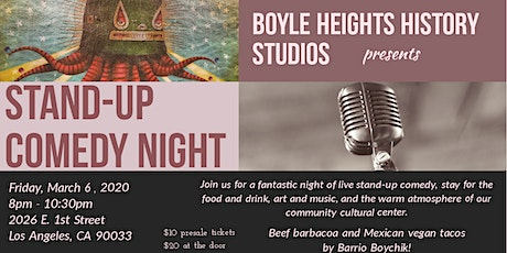 STAND-UP COMEDY NIGHT @ Boyle Heights History Studios tickets