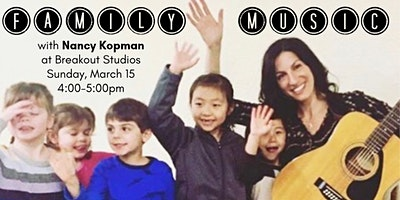 Family Music With Nancy Kopman at Breakout Studios
