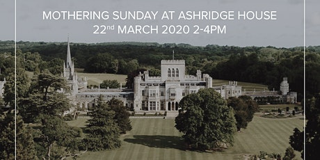 Mother's Day at Ashridge House tickets