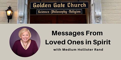 Messages From Loved Ones in Spirit with Hollister Rand