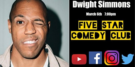 Dwight Simmons - Five Star Comedy Club tickets