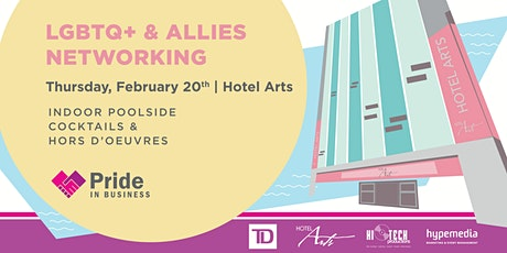 Pride In Business LGBTQ+ & Allies Networking presented by TD tickets