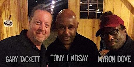 Smoke On The Water: Gary Tackett, Tony Lindsay & Myron Dove tickets