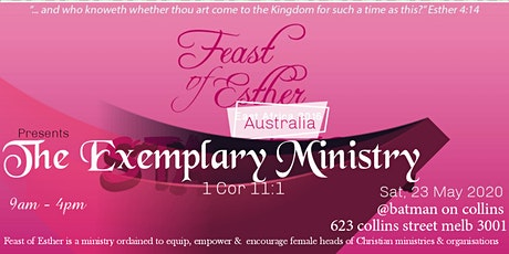 The Exemplary Ministry - 1 Corinthians 11:1 tickets