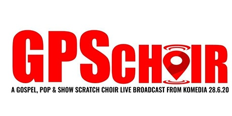 GPS Choir - a Gospel, Pop & Show scratch choir rehearsal & live broadcast tickets