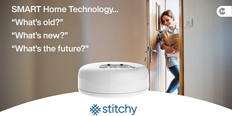 Copy of Smart Home Technology - What's Old, What's New & What's the Future tickets