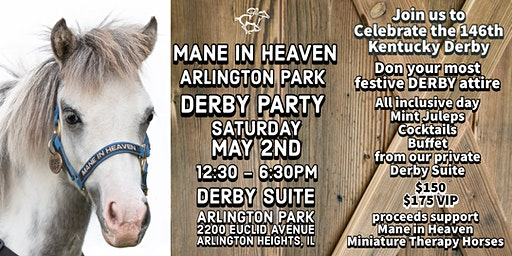 Mane in Heaven Derby Day Party at Arlington Park