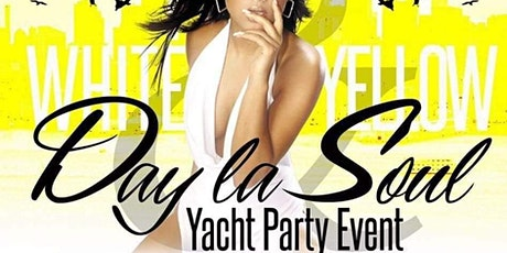 ALEZADE ENT WHITE and YELLOW DAY La SOUL  ANNUAL YACHT EVENT tickets
