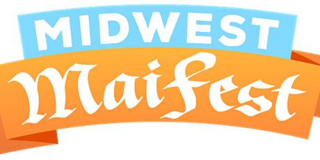 Midwest Maifest a German Spring Festival tickets