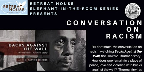 Conversation on Racism: Backs Against the Wall, the Story of Howard Thurman tickets
