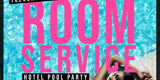 ROOM SERVICE HOTEL POOL PARTY