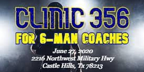 Clinic 356 for 6-man coaches tickets