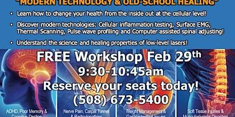 "Free Workshop: ""Modern Technology & Old-School Healing"" tickets"