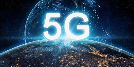 This month's Main Event, 5G explained finally. tickets