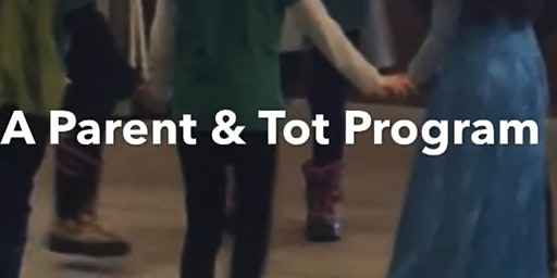 FREE - Parent & Tot:  Story, Song, Dance
