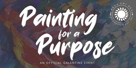 Painting 4 a Purpose - An Official Galentine Event tickets
