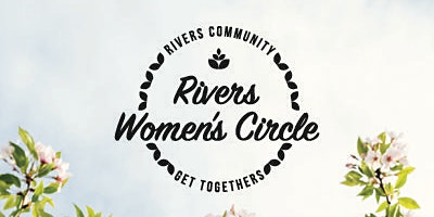 Rivers Women's Circle - Tuesday 3rd March 2020
