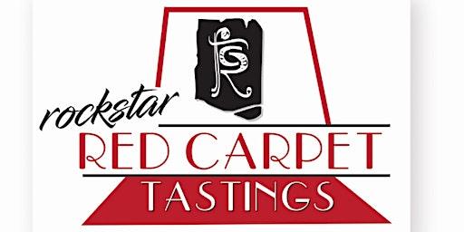 ROCKSTAR RED CARPET TASTING - MAY