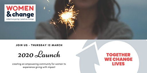 Women & Change 2020 Launch