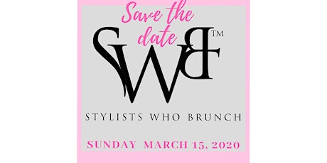 Stylists Who Brunch-20/20 Vision (Atlanta)  tickets