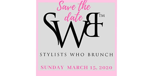 Stylists Who Brunch-20/20 Vision (Atlanta)