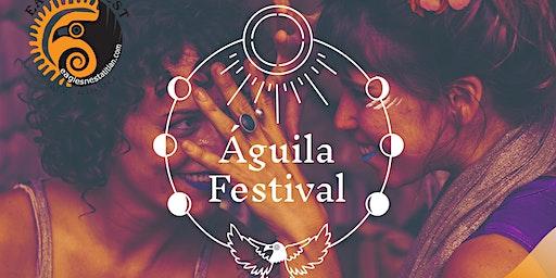 Águila Festival - Equinox Edition