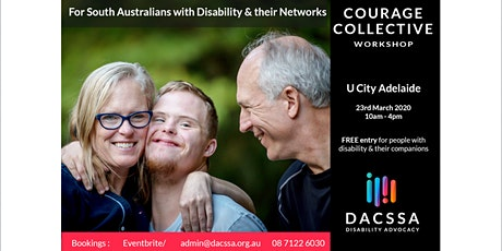 DACSSA Disability Advocacy - 'Courage Collective' 2020 Workshop  tickets